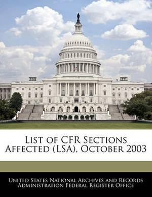 List of Cfr Sections Affected (Lsa), October 2003