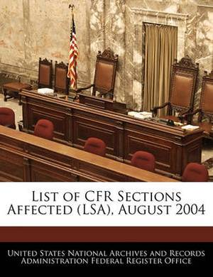 List of Cfr Sections Affected (Lsa), August 2004