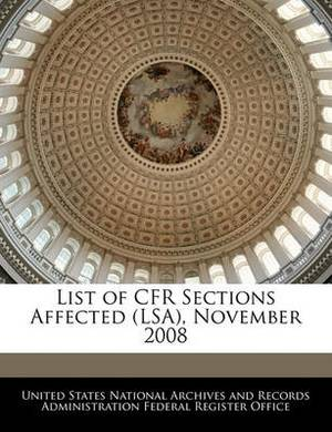 List of Cfr Sections Affected (Lsa), November 2008