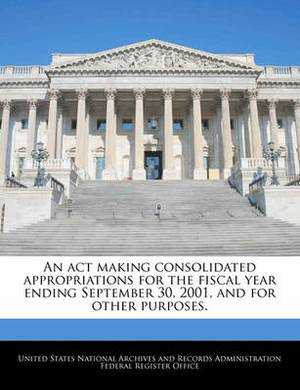 An ACT Making Consolidated Appropriations for the Fiscal Year Ending September 30, 2001, and for Other Purposes.
