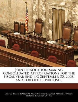 Joint Resolution Making Consolidated Appropriations for the Fiscal Year Ending September 30, 2003, and for Other Purposes.