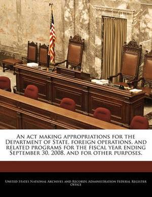 An ACT Making Appropriations for the Department of State, Foreign Operations, and Related Programs for the Fiscal Year Ending September 30, 2008, and for Other Purposes.