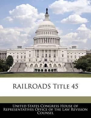 Railroads Title 45