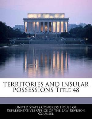 Territories and Insular Possessions Title 48