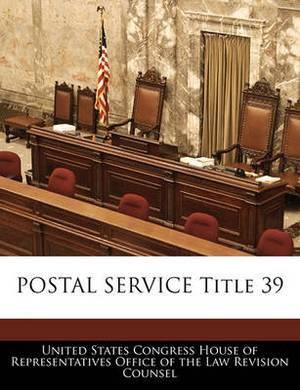 Postal Service Title 39