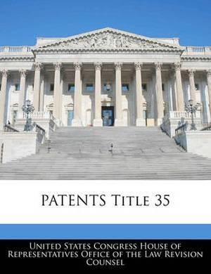 Patents Title 35