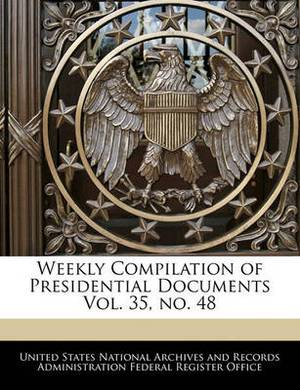 Weekly Compilation of Presidential Documents Vol. 35, No. 48