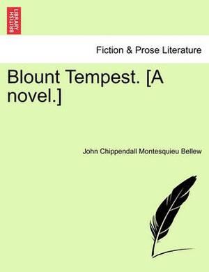 Blount Tempest. [A Novel.]
