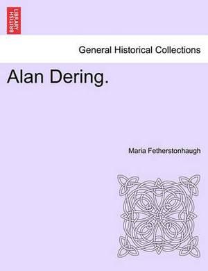 Alan Dering.