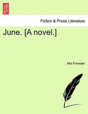 June. [A Novel.]
