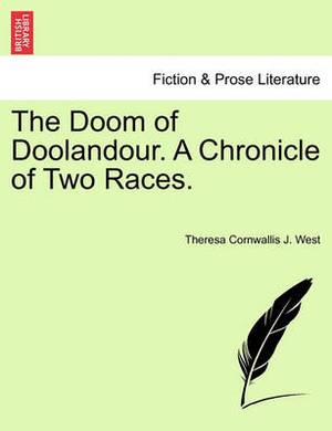 The Doom of Doolandour. a Chronicle of Two Races.