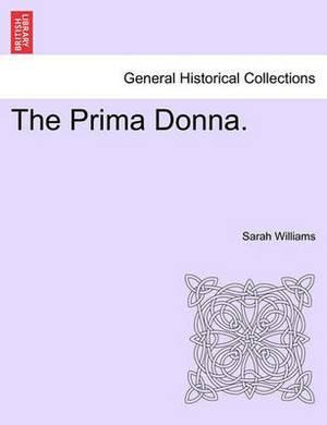 The Prima Donna.