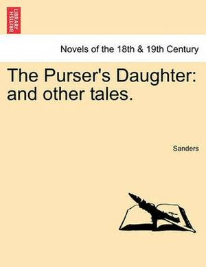 The Purser's Daughter: And Other Tales.