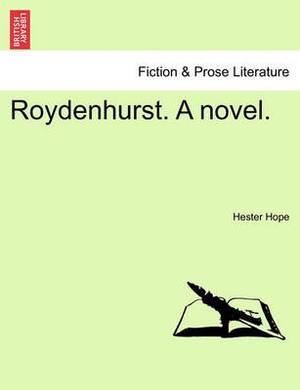 Roydenhurst. a Novel.