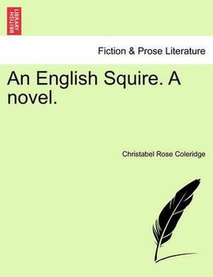 An English Squire. a Novel.