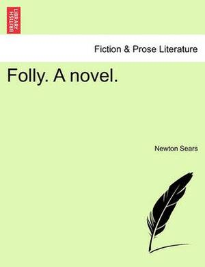 Folly. a Novel.