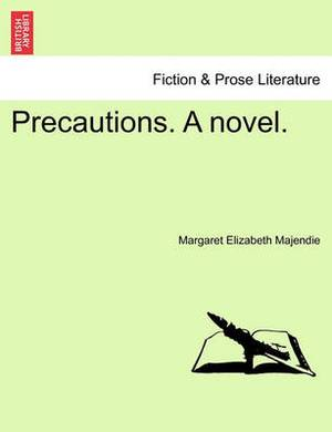 Precautions. a Novel.