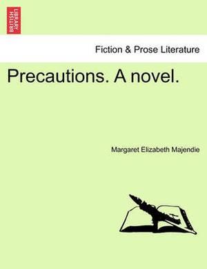 Precautions. a Novel.