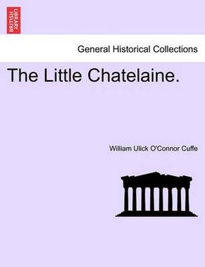 The Little Chatelaine.