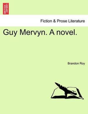 Guy Mervyn. a Novel.