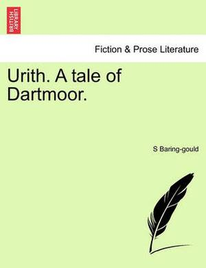 Urith. a Tale of Dartmoor.