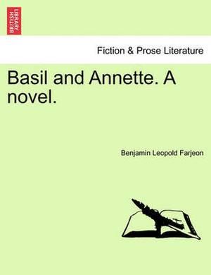 Basil and Annette. a Novel.
