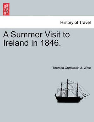 A Summer Visit to Ireland in 1846.