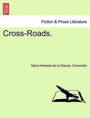 Cross-Roads.