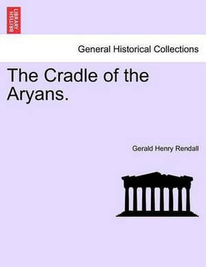 The Cradle of the Aryans.