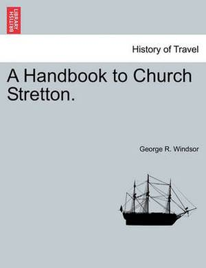 A Handbook to Church Stretton.