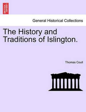 The History and Traditions of Islington.