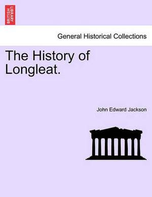 The History of Longleat.