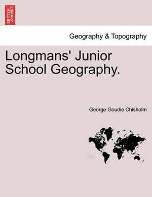 Longmans' Junior School Geography.