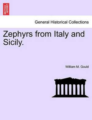 Zephyrs from Italy and Sicily.