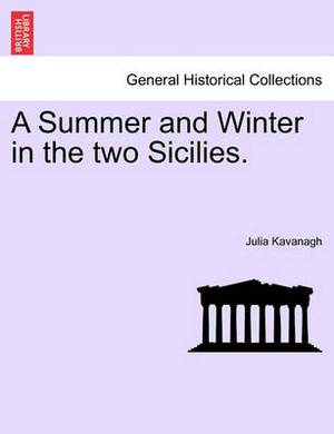 A Summer and Winter in the Two Sicilies.