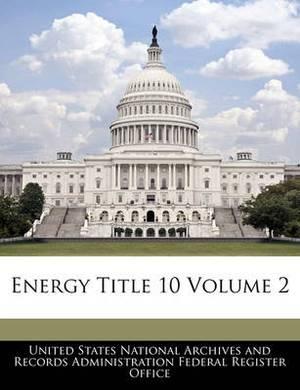 Energy Title 10 Volume 2