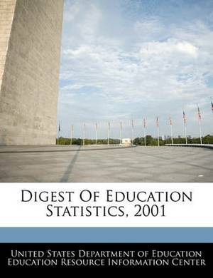 Digest of Education Statistics, 2001
