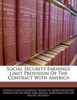 Social Security Earnings Limit Provision of the Contract with America