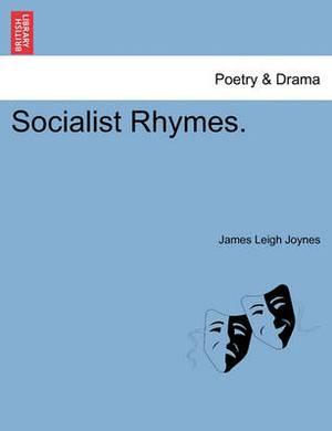 Socialist Rhymes.