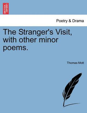 The Stranger's Visit, with Other Minor Poems.
