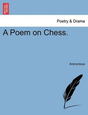 A Poem on Chess.