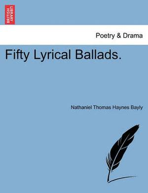 Fifty Lyrical Ballads.