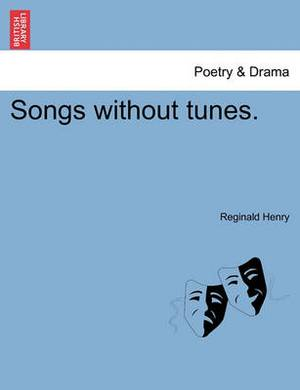 Songs Without Tunes.