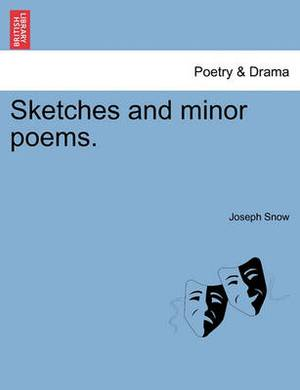 Sketches and Minor Poems.