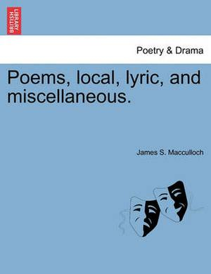 Poems, Local, Lyric, and Miscellaneous.