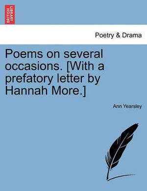 Poems on Several Occasions. [With a Prefatory Letter by Hannah More.]