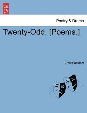 Twenty-Odd. [Poems.]