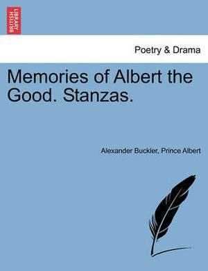 Memories of Albert the Good. Stanzas.