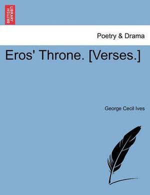 Eros' Throne. [Verses.]