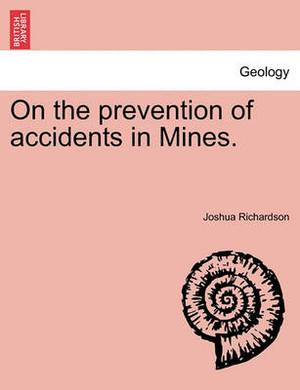 On the Prevention of Accidents in Mines.
